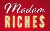 Madam Riches offer
