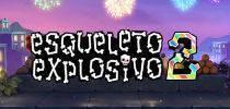 Esqueleto Explosivo 2 Slot Review